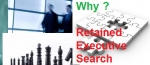 Why Use a Retained Executive Search Firm?